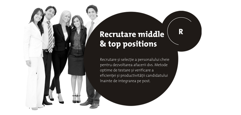 Recrutare middle & top positions